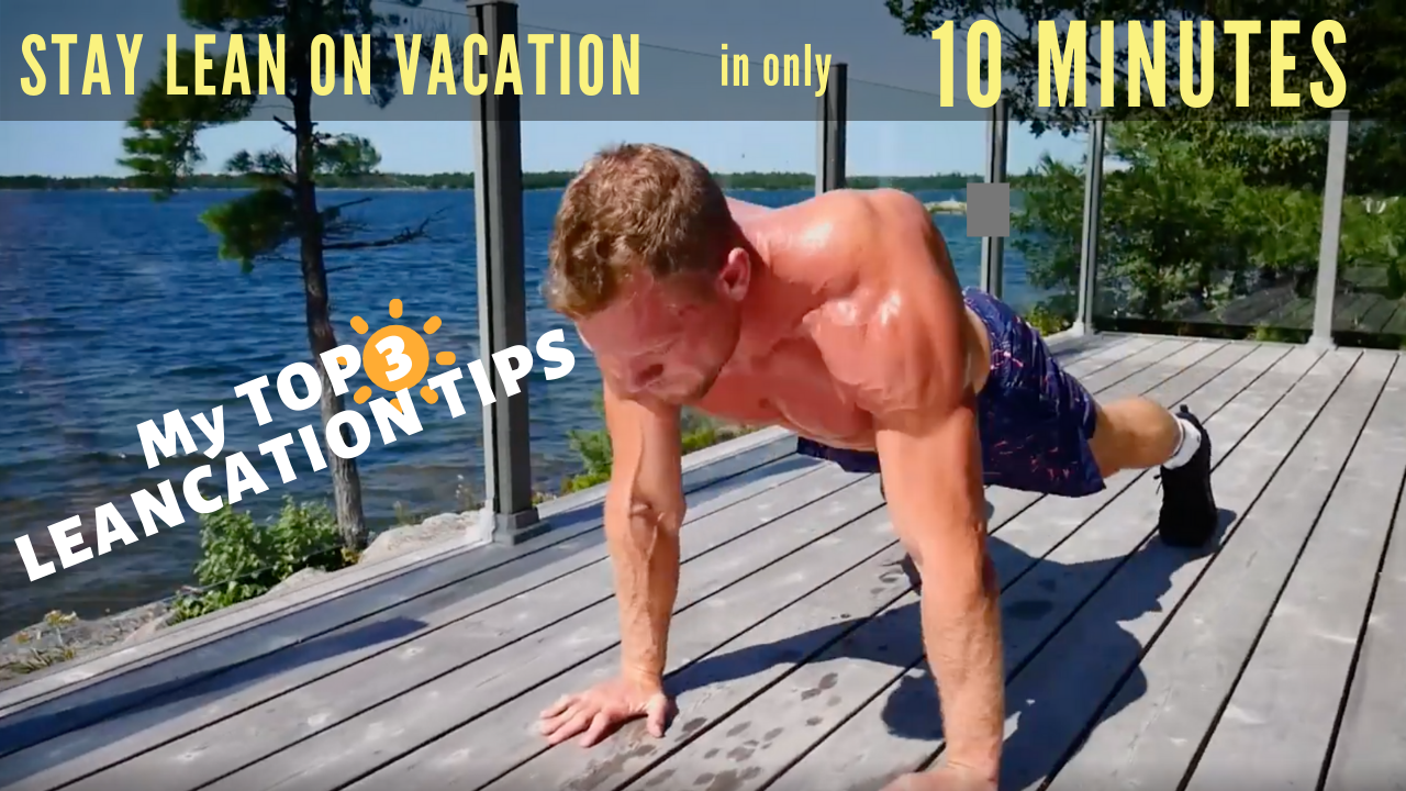 How to Stay Lean on Vacation: 10 Minute HIIT